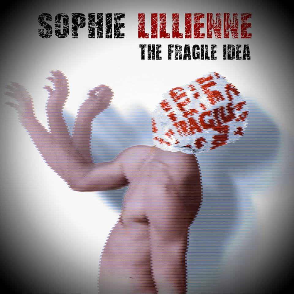 Sophie Lillienne - The Fragile Idea